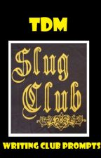 Slug CLub by The_PA_Marauder