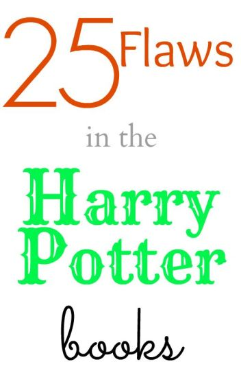 25 Flaws in Harry Potter