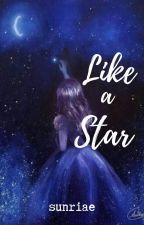 Like A Star by sunriae