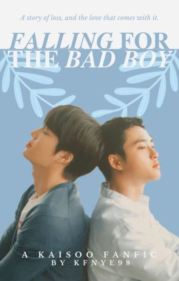 Falling For The Bad Boy (A Kaisoo Fanfic)