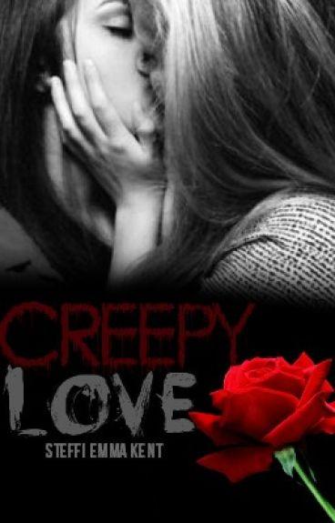 Creepy Love (#1 Goldene Feder - Romantik)