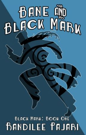 Bane and Black Mark (Black Mark: Book One  - Sample Chapters) by Briarhenge