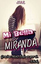 Mi Bella Miranda by JYARJn6