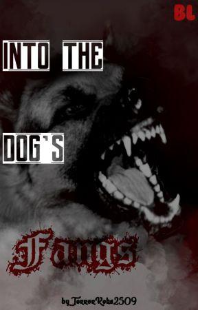 Into the Dog's Fangs (Boy x Boy) by TerrorKeks2509