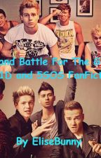 Band Battle For The Girl (A 1D and 5SOS FanFiction) by EliseBunny