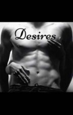 Desires by divinelolz