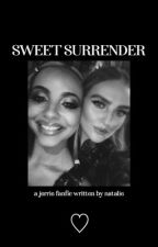 ❝sweet surrender❞↠ jerrie thirlwards by crybabyjerrie