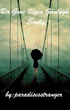 Bir Genç Kızın Günlüğü: Emily by vampireinparadise