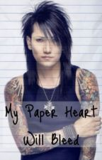 My Paper Heart Will Bleed (Andley) by CrashieDashie