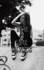 Tips and Life Hacks by kayyytiee