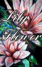 Lily Flower : A Jily Fanfiction by escapingmuggles