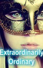 Extraordinarily Ordinary by nickygirl6655