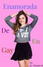 Enamorada De Un Gay (Kendall Schmidt & Tu) by JoAndKs13