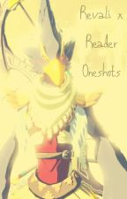 Revali x Reader Oneshots by The2tailedfoxy