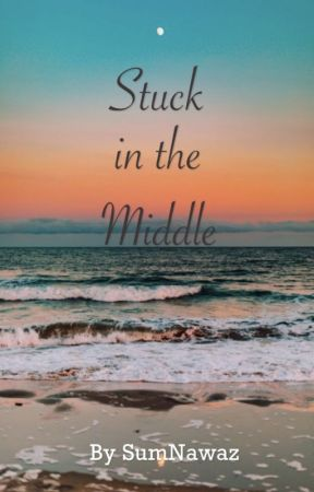 Stuck in the Middle (Two Stories in One) [Calum Hood & Luke Hemmings AU] by SumNawaz