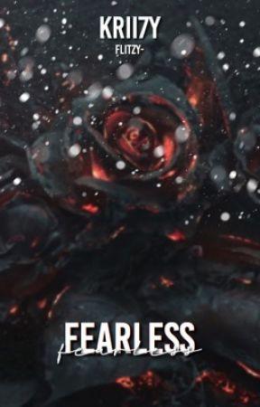 FEARLESS ➼ krii7y by flitzy-