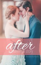 After: a Maxerica Fanfiction by theselectionfanfic