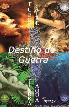 Saga Elementos IV: Destino de Guerra by Mysagy