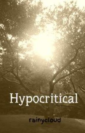 Hypocritical by rainycloud