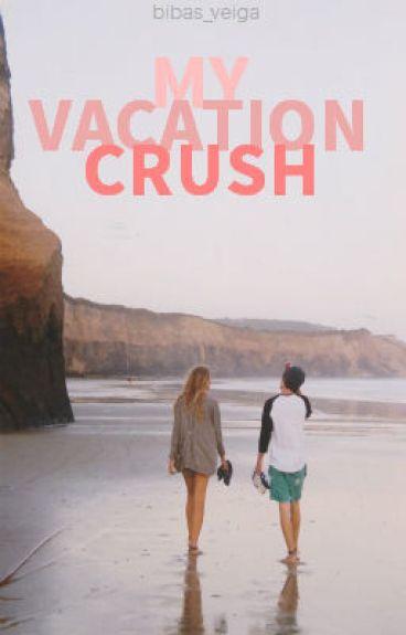 My Vacation Crush (#Wattys2014)