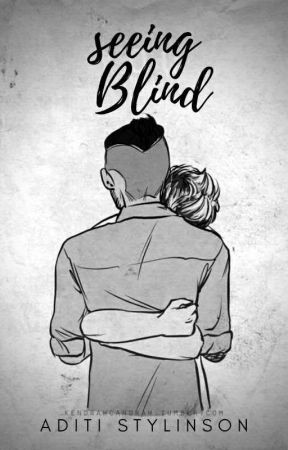 Seeing Blind | z.h by AditiStylinson