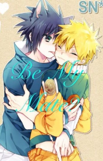Sasunaru- be my mate ?