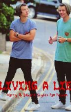Living A Lie:  A Harry & Edward Styles Fanfiction by gillianaire228