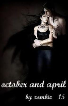 October and April by zombie_15