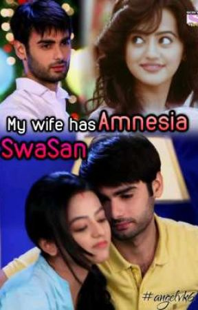 SwaSan - My wife has Amnesia  by angelvk6