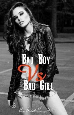 Bad Girl Vs Bad Boy Thyra Wattpad