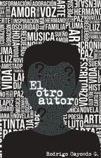 El otro Autor by RodriCaycedo