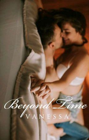 Beyond Time by Vanessa_Manunulat