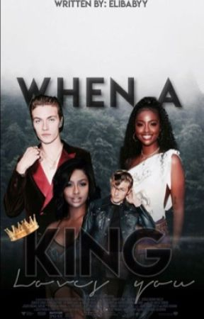When a King Loves You by elibabyy
