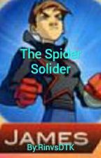 The Spider Solider  by RinvsDTK