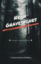 Neon Gravestones by CommanderHeartthrob