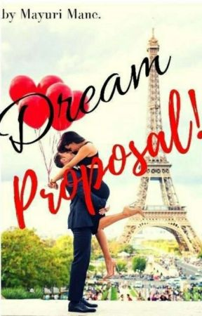 Dream Proposal by MayuriMane10