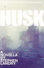Husk by StephenLandry