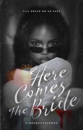 HERE COMES THE BRIDE | original horror by gibbonsofsummer