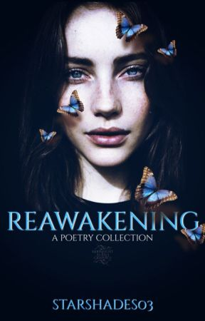 Reawakening by StarShades03