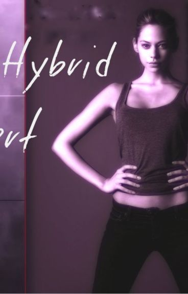 The Hybrid Gilbert (Sequel to The Eldest Gilbert)