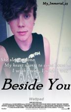 Beside you ||Ashton Irwin|| Terminada by My_immortal_23