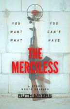 Merciless  by RuthAMyers