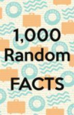 1,000 Random Facts by HowOriginal