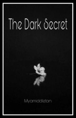 The Dark Secret (H.S) by myamiddleton