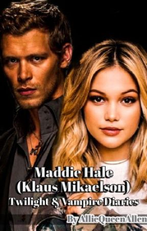 Maddie Hale (Klaus Mikaelson) *Completed* by AllieQueenAllen