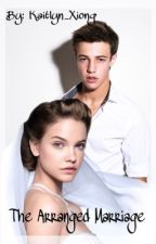 The Arranged Marriage (Cameron Dallas fan-fic) by intoxiclassy