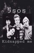 5SOS Kidnapped Me?! (A 5SOS Vampire Fanfiction)SLOW UPDATES THO by notsoradrose5SOS