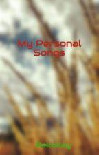 My Personal Songs by RekoKey