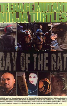Teenage Mutant Ninja Turtles: Day of the Rat (A 90s Movies Story) by Generic_Writers_Name
