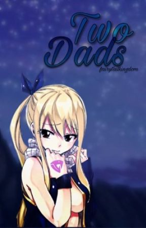 Two Dads [editing] by fairytailkingdom